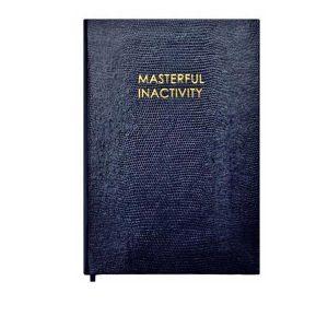 masterfulinactivity